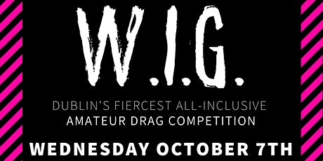 W.I.G. #5 @ WORKMANS - Wednesday 7th October tickets