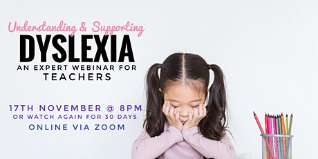 Understanding and Supporting Dyslexia - for Teachers tickets