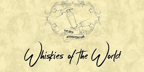 18th Amendment Bar's Whiskies of the World tickets