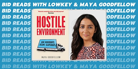 #BIDREADS with Lowkey & Maya Goodfellow tickets