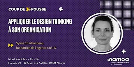 Coup de Pousse - Appliquer le design thinking à son organisation billets