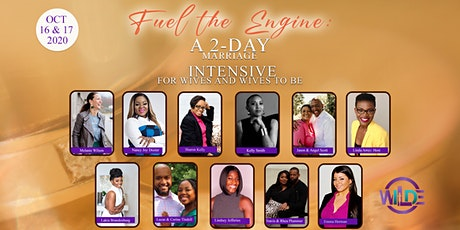 Fuel the Engine: A 2-Day Marriage Intensive for Wives and Wives to be tickets
