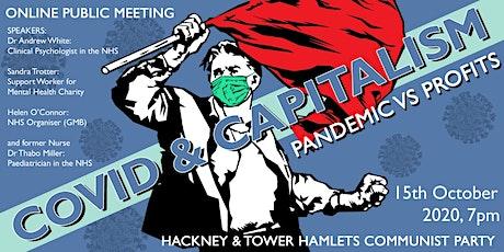 Covid-19 & Capitalism: Pandemic Vs Profits tickets