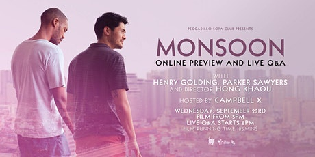 MONSOON Online Preview Screening & Live Q&A with Henry Golding tickets