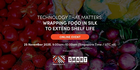 Technology That Matters: Food in Silk [Online Event] tickets