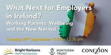 Work+Family, Wellbeing & What Next in Ireland? tickets