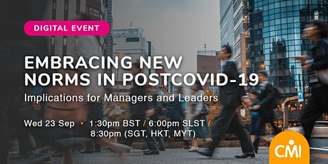 POSTCOVID19: Embracing  the New Norms in Management & Leadership tickets