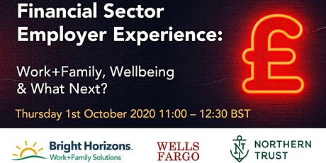 Financial Sector Employer Experience: Work+Family, Wellbeing & What Next? tickets