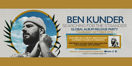 Ben Kunder's 'Searching For The Stranger' Global Album Release Party tickets