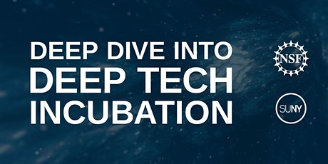 Deep Dive Into Deep Tech Incubation Series tickets