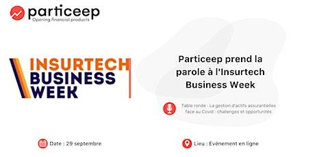 Particeep prendra la parole à l'Insurtech Business Week 2020 billets