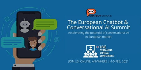 The European Chatbot & Conversational AI Summit 2021-100% Virtual & Online tickets