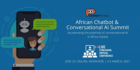 African Chatbot & Conversational AI Summit 2021- 100% Virtual & Online tickets