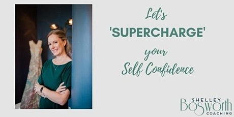 Super Charge your Self Confidence tickets