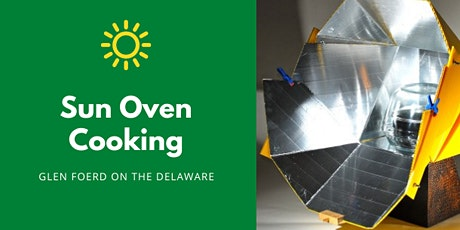 Sun Oven Cooking at Glen Foerd tickets