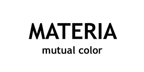 MATERIA - mutual color biglietti