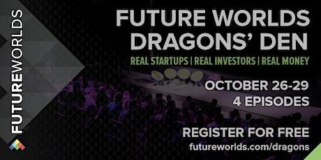 Future Worlds Dragons' Den 2020 tickets