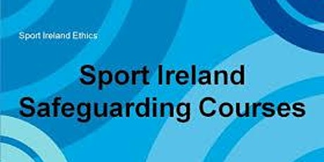 Galway Sports Partnership's Safeguarding 1 Course (Face-to-face) tickets