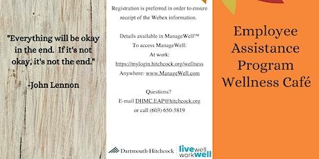 Employee Assistance Program Wellness Cafe - Fall tickets