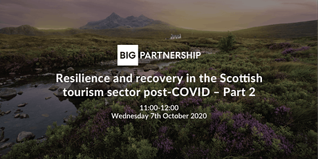 Resilience & recovery in the Scottish tourism sector post-COVID-19 – Part 2 tickets