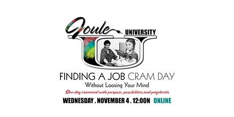 FINDING A JOB  Without loosing your mind. tickets