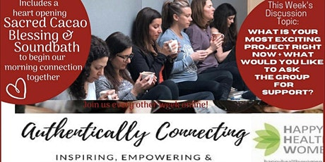 Cacao, Sound Bath + Authentically Connecting Meetup tickets