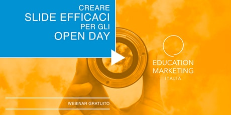 Creare slide efficaci per gli Open Day · Webinar Gratuito tickets