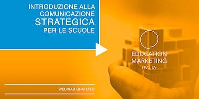 Introduzione alla comunicazione strategica per le scuole · Webinar Gratuito