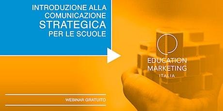 Introduzione alla comunicazione strategica per le scuole · Webinar Gratuito biglietti