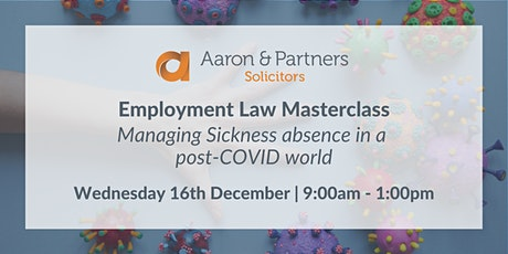 Employment Masterclass - Managing Sickness absence in a post-COVID world tickets
