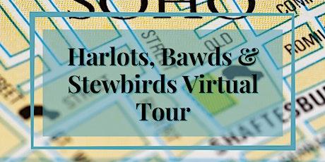 Virtual Tour - Harlots, Bawds & Stewbirds tickets
