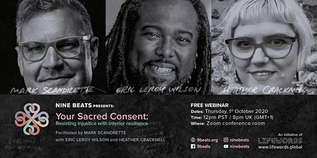 NINE BEATS presents: YOUR SACRED CONSENT tickets