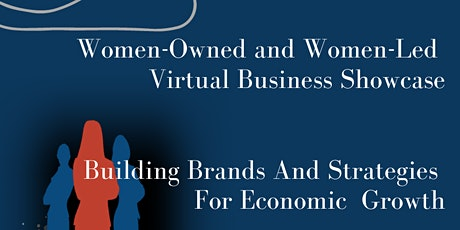 Women-Owned & Women-Led Virtual Business Showcase 2020 tickets