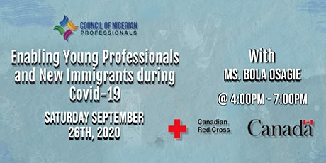 Enabling Young Professionals and New Immigrants during COVID-19 tickets