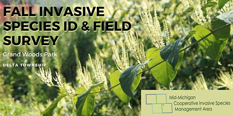 Grand Woods Invasive Species ID and Field Survey tickets