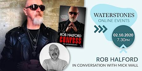 Confess : Rob Halford talks to Mick Wall tickets