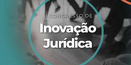 II CONGRESSO DE INOVAÇÃO JURÍDICA ingressos