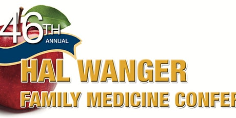 WVU Family Medicine 46th Annual Hal Wanger Conference tickets