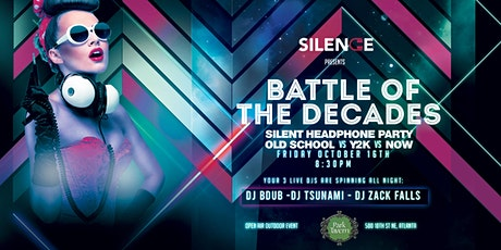 Battle of The Decades Headphone Party tickets