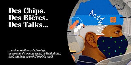 Click & Chips #5 - Des chips, des bières, des talks ! billets
