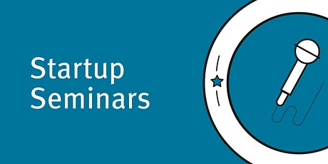 Startup Seminars '20 - How To Pitch Like A Pro tickets