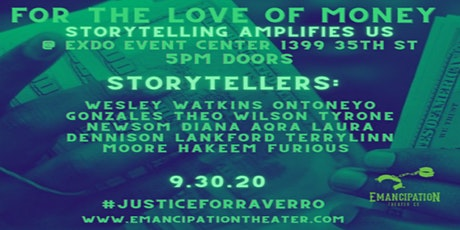 For the Love of Money - Storytelling Amplifies Us & Emancipation Theater tickets