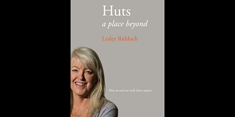 Huts: A Place Beyond with Lesley Riddoch tickets