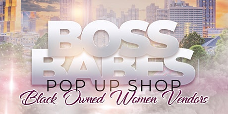 Boss Babes Pop Up Shop tickets