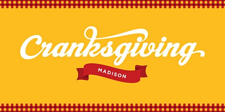 CRANKSGIVING Madison tickets