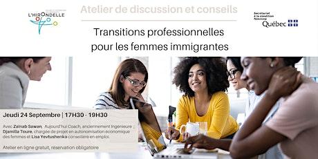 Atelier : Transitions professionnelles pour les femmes immigrantes billets