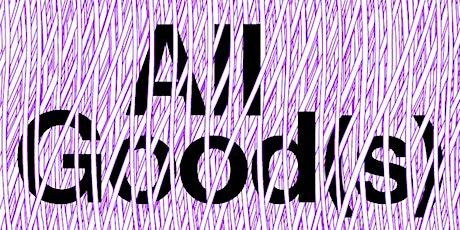 ALL GOOD(S) - CIRCULAR FASHION tickets