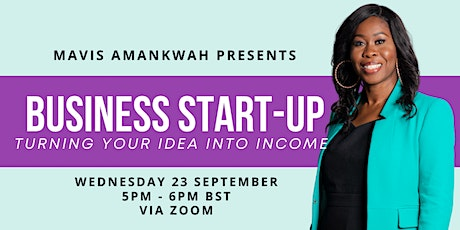 Business Start-Up: Turning Your Idea Into Income tickets