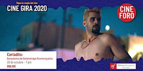 Cine Gira 2020: Cortadito + Cine Foro tickets