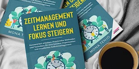 Buchlesung: Zeitmanagement lernen und Fokus steigern - mit Mona Tenjo Tickets